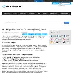 Les 4 règles de base du Community Management