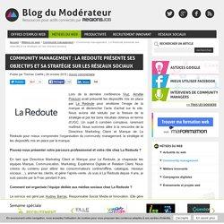 Community management : La Redoute présente ses objectifs et sa stratégie sur les réseaux sociaux