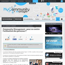 Community Management pour ou contre l'usage de personas