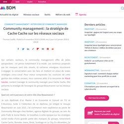 Community management : la stratégie de Cache Cache sur les réseaux sociaux