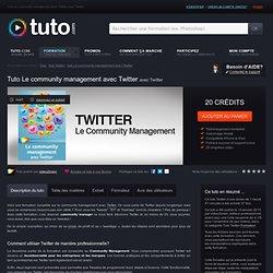 le community management avec twitter avec Twitter sur Tuto