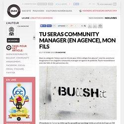 Tu seras Community Manager (en agence), mon fils » Article » OWNI, Digital Journalism