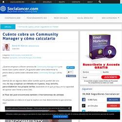 Cuánto cobra un Community Manager y cómo calcularlo