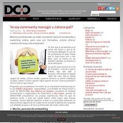 Ya soy community manager y ¿ahora qué? - Diana Campos Candanedo