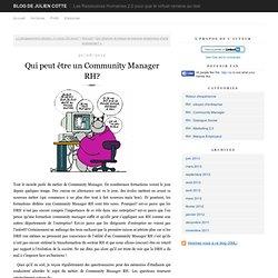 Qui peut être un Community Manager RH?