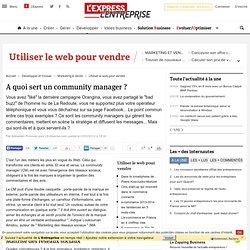 A quoi sert un community manager ?