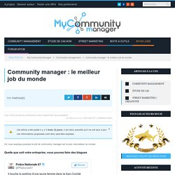 Community manager : le meilleur job du monde