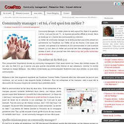 Community Manager : et toi, c'est quoi ton métier ?