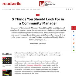 5 Things You Should Look For in a Community Manager