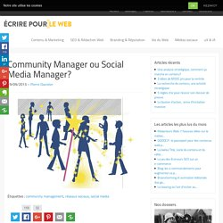 Community Manager ou Social Media Manager?