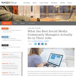 What the Best Social Media Community Managers Actually Do in Their Jobs