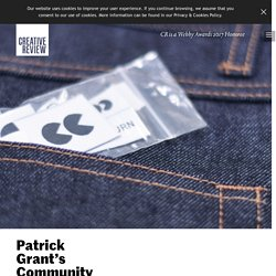 Patrick Grant's Community Clothing project, a 'manufacturers' co-operative' - Creative Review