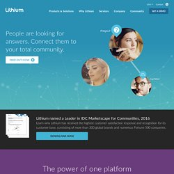 Lithium Social CRM Online Community Management Solutions - Social Networking Software
