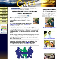 mmunity Mediation in London from CAOS Conflict Management