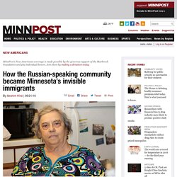 How the Russian-speaking community became Minnesota's invisible immigrants