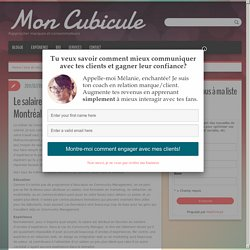 Le salaire d'un Community Manager à Montréal