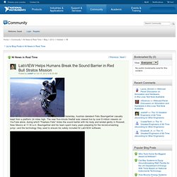 News in Real Time: LabVIEW Helps Humans Break the Sound Barrier in Red Bull Stratos Mission