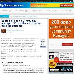 El día a día de un Community Manager: 58 prácticas en 5 pasos para ser eficiente