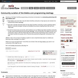 Community curation of the blekko.com programming slashtags