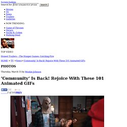'Community' Is Back! Rejoice With These 101 Animated GIFs