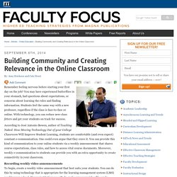 Building Community and Creating Relevance in the Online Classroom