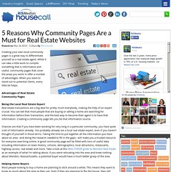 5 Reasons Community Pages Are a Must for Real Estate Sites