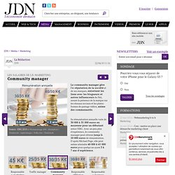 Community manager - Les salaires de l'e-marketing - Journal du N