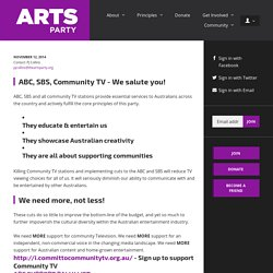 ABC, SBS, Community TV - We salute you! - The Arts Party
