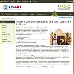 WASH 1,000 and Community Led Total Sanitation in Ghana