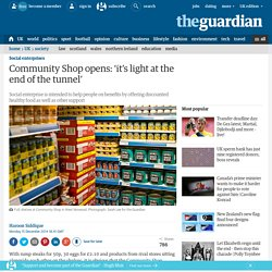 Community Shop opens: 'it's light at the end of the tunnel'