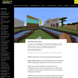 Can a video game engage youth in community planning?