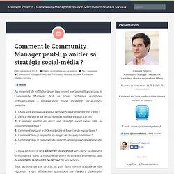 Comment le Community Manager peut-il déployer sa stratégie dans le temps