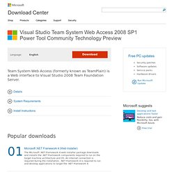 Download details: Visual Studio Team System Web Access 2008 SP1