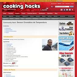 Cooking Hacks - Let's Cook - Community Hacks - Temperature Cromatic Sensor