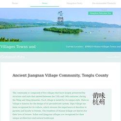Ancient Jiangnan Village Community, Tonglu County_Hangzhou Where Tradition Meets Innovation