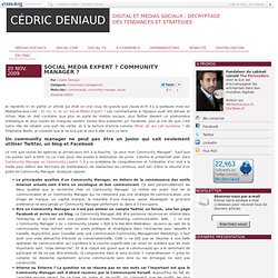 Social Media Expert ? Community Manager ? - Cédric Deniaud - Med