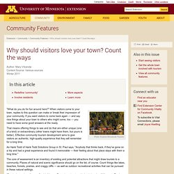 Why should visitors love your town? Count the ways : Community Features