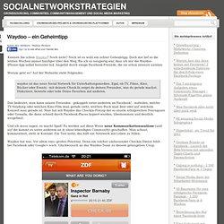 Waydoo – ein Geheimtipp « SocialNetworkStrategien