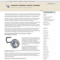 Communs / Commons / Comuns / Comunes » Journée Mondiale des Biens Communs, c'est parti !