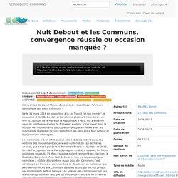 Nuit Debout et les Communs, convergence réussie ou occasion manquée ? — Wiki Remix Biens Communs