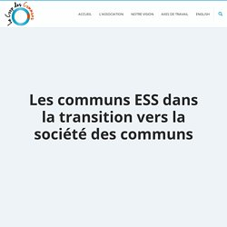 Les communs ESS dans la transition vers la société des communs – LA COOP DES COMMUNS