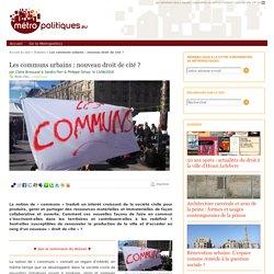 Les communs urbains : nouveau droit de cité ?
