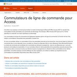 Commutateurs de ligne de commande pour Access - Access