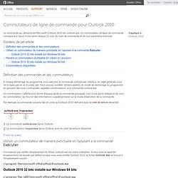 Commutateurs de ligne de commande pour Outlook2010