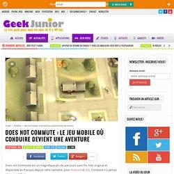 Does not Commute : le jeu mobile où conduire devient une aventure