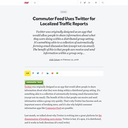 Commuter Feed Uses Twitter for Localized Traffic Reports - ReadW