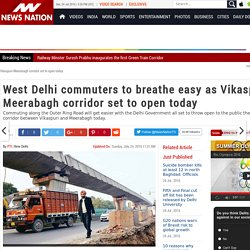 West Delhi commuters to breathe easy as Vikaspuri-Meerabagh corridor set to open today