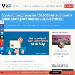 Cómo aumentar el tráfico web más de 100.000 visitas al mes