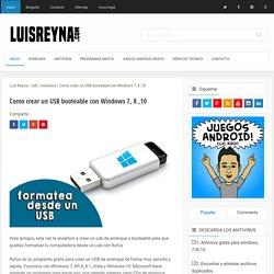 Como crear un USB booteable con Windows 7, 8 ,10