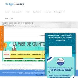 Cómo empecé con el Flipped Classroom…
